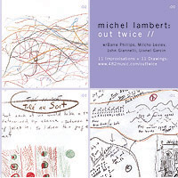 Michel Lambert: Out Twice