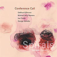 Conference Call: Spirals: The Berlin Concert