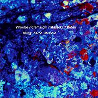 Vinkeloe/Cremaschi/Masaoka/Robair: Klang. Farbe. Melodie