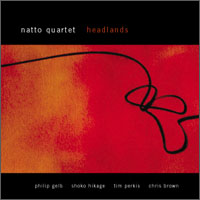Natto Quartet: Headlands